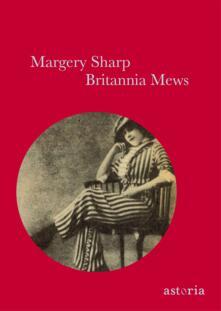 Britannia Mews - Margery Sharp - copertina