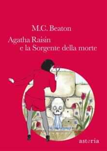 Agatha Raisin e la sorgente della morte - M. C. Beaton - copertina