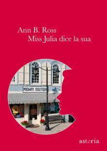 Miss Julia dice la sua - Ann B. Ross - copertina
