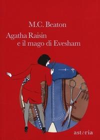 Agatha Raisin e il mago di Evesham - Beaton M. C. - wuz.it