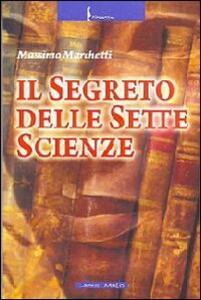 Il segreto delle sette scienze