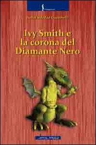 Ivy Smith e la corona del diamante nero