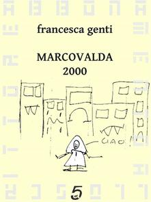 Marcovalda 2000 - Francesca Genti - ebook
