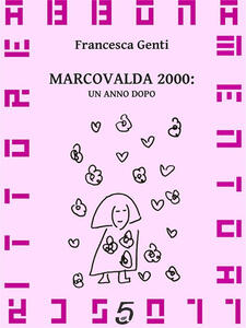 Marcovalda 2000: un anno dopo - Francesca Genti - ebook
