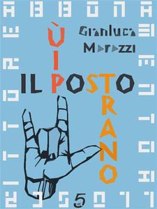 Il posto più strano - Gianluca Morozzi - ebook