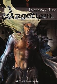 La spada di luce. Argetlam.pdf