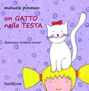 Un gatto nella testa. Ediz. illustrata