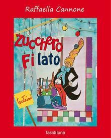 Zucchero filato. Ediz. illustrata.pdf