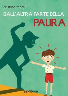 Dall'altra parte della paura - Cristina Marsi - copertina