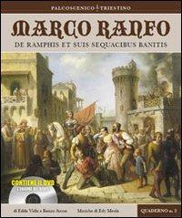 Marco Ranfo. De Ramphis et suis sequacibus banitis. Con DVD - Vidiz Edda Arcon Renzo - wuz.it
