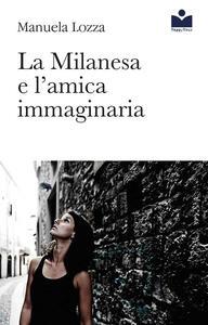 La Milanesa e l'amica immaginaria