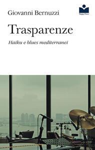 Trasparenze. Haiku e blues mediterranei
