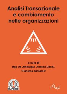 Analisi transazionale e cambiamento nelle organizzazioni.pdf
