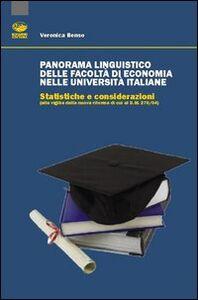 Panorama linguistico delle facoltà di economia nelle Università italiane. Statistiche e considerazioni (alla viglia della nuova riforma di cui al D.M. 270/04)
