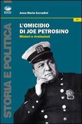 L' omicidio di Joe Petrosino. Misteri e rivelazioni