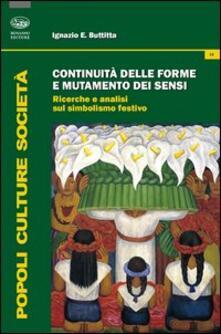 Fondazionesergioperlamusica.it Continuità delle forme e mutamento dei sensi. Ricerche e analisi del simbolismo festivo Image