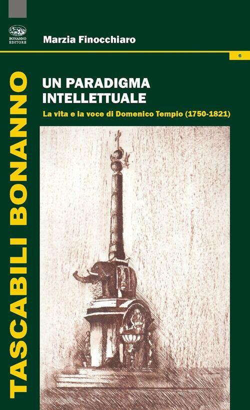 Un paradigma intellettuale. La vita e la voce di Domenico Tempio (1750-1821)