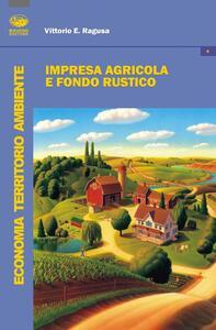 Impresa agricola e fondo rustico