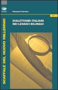 Dialettismi italiani nei lessici bilingui