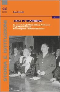 Italy in transition. La vicenda degli Allied Military Professors negli Atenei siciliani fra emergenza e defascistizzazione