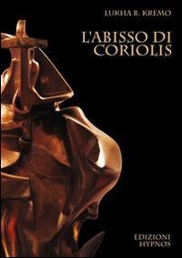 L' abisso di Coriolis