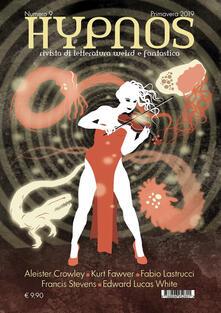 Amatigota.it Hypnos. Rivista di letteratura weird e fantastica (2019). Vol. 9 Image