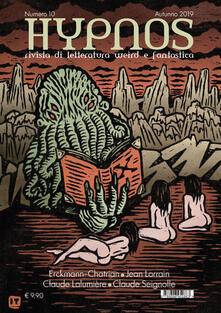 Winniearcher.com Hypnos. Rivista di letteratura weird e fantastica (2019). Vol. 10 Image