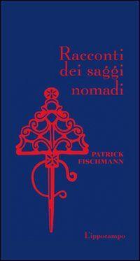 Racconti dei saggi nomadi