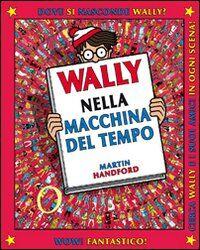 Wally nella macchina del tempo. Vol. 2