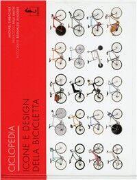 Ciclopedia. Icone e disegni della bicicletta