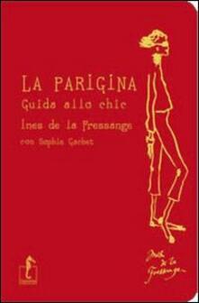 La parigina. Guida allo chic.pdf
