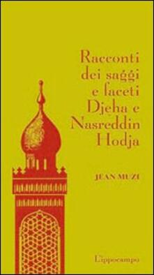 Racconti dei saggi e faceti Djeha e Nasreddin Hodja.pdf