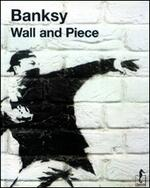 Banksy. Wall and piece