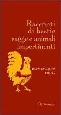 Racconti di bestie sagge e animali impertinenti