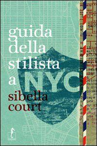 Guida della stilista a NYC