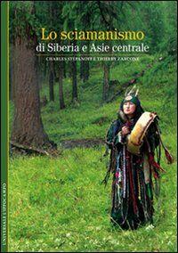Lo sciamanismo di Siberia e Asia centrale