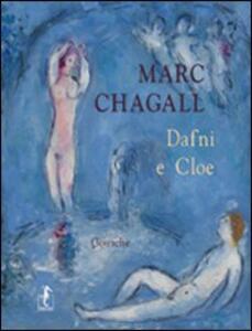 Marc Chagall. Dafni e Cloe, gouache