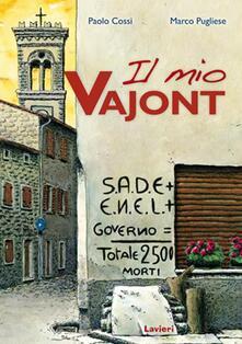Il mio Vajont. Con DVD.pdf