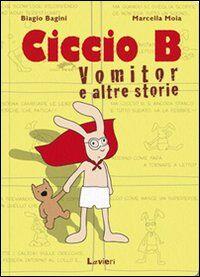 Ciccio B. Vomitor e altre storie
