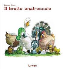 Fondazionesergioperlamusica.it Il brutto anatroccolo. Ediz. illustrata Image