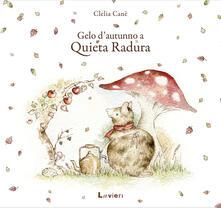 Gelo d'autunno a Quieta Radura - Clelia Canè - copertina