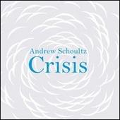 Andrew Schoultz Crisis. Catalogo della mostra. Ediz. multilingue