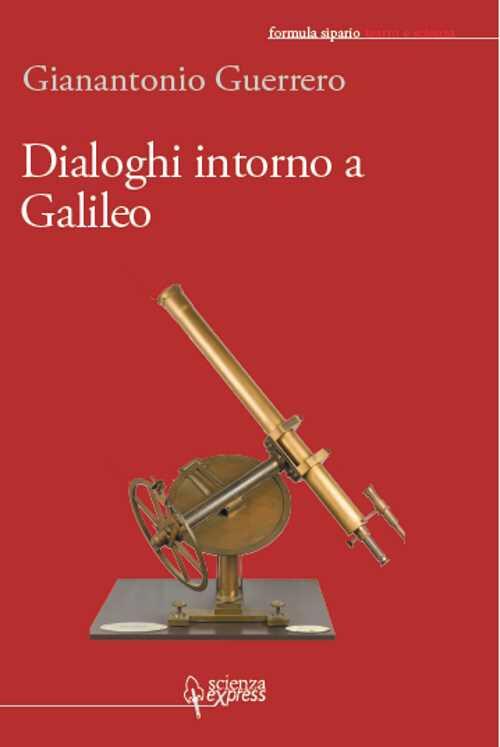 Dialoghi intorno a Galileo