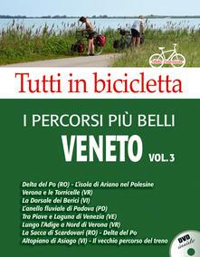 Tegliowinterrun.it I percorsi più belli del Veneto. DVD. Vol. 3 Image