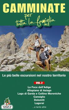 3tsportingclub.it Camminate per tutta la famiglia. Vol. 2: Foce dell'Adige, Altopiano di Asiago, Lago di Garda e Colline Moreniche, Cansiglio, Dolomiti, Lagorai.... Image