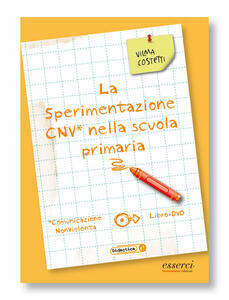 La sperimantazione CNV nella scuola primaria. Con DVD