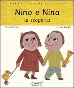 Nino e Nina. La scoperta