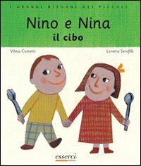 Nino e Nina. Il cibo