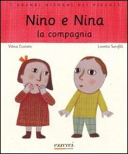 Nino e Nina. La compagnia