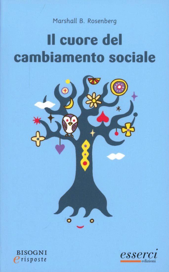 Il cuore del cambiamento sociale